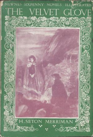 Newnes Sixpenny Novels The velvet glove